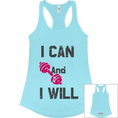 I Can And I Will Tank- Dark Gray Lettering