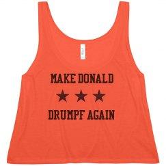 Make Donald Drumpf Again Anti Trump Campaign Tank