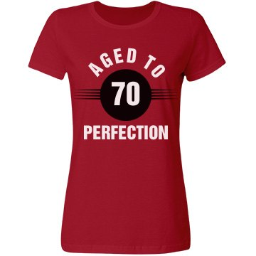 70 Aged to perfection