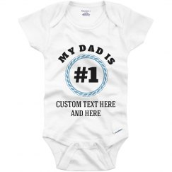 #1 Dad & Father Cute Custom Baby