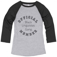 Black Linguistas Gang