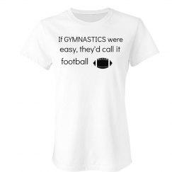 If gymnastics were easy