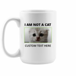 I Am Not A Cat Funny Cat Lawyer Custom Mug