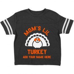 Mom's Lil Turkey