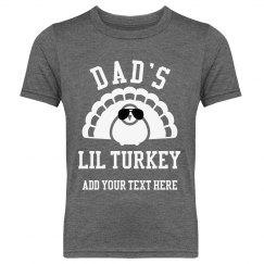 Dad's Lil Turkey Thanksgiving