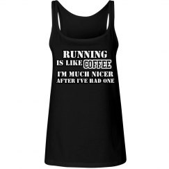 Running is Like Coffee Ladies