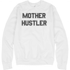 Custom Mother Hustler