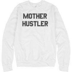 Custom Mother Hustler