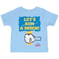 Let's Run a Muck boy tee