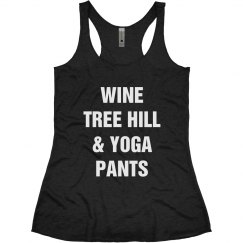 Wine, Tree Hill & Yoga Pants Tee