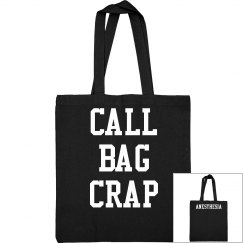 Tote- Call Bag