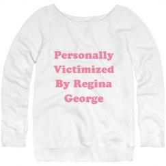 Victimized By Regina George