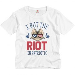 Put The Riot In Patriotic Holiday