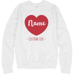 Custom Name Heart Valentine's Comfy Sweatshirt