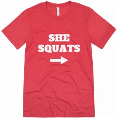 She Squats He Lifts Couple Shirt