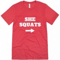 She Squats He Lifts Couple Shirt