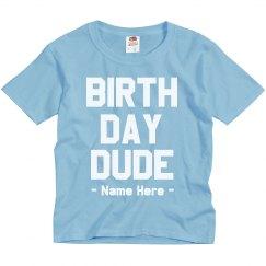 Birthday Dude Custom Name
