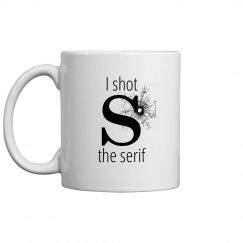 Shot the serif