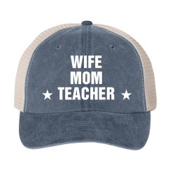 Wife Mom Teacher Hat
