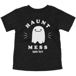 Just a Haunt Mess Halloween Toddler
