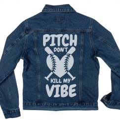 Pitch Don't Kill My Vibe Denim Jacket