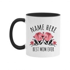 Custom Best Mom Mug