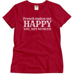 French makes me happy