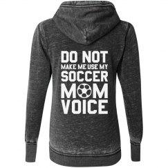 Soccer Mom Voice Hoodie