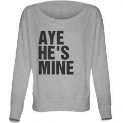 Aye He's Mine Flowy