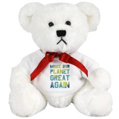 Make our planet great again teddy bear.