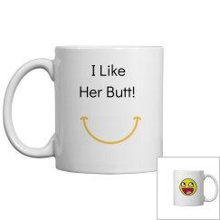 I Like Her Butt!