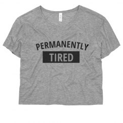 Permanently Tired