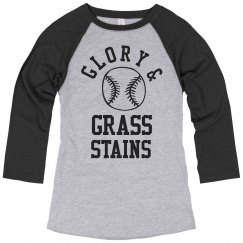 Softball Glory & Grass Stains