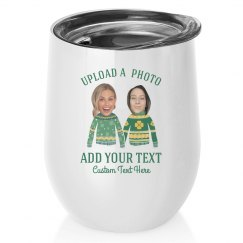 Luckiest Friends Custom Photo Wine Tumblers
