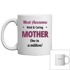Most awesome mother