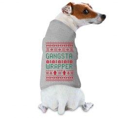 Gangsta Wrapper Ugly Dog Sweater
