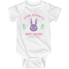 It's Some Bunny's First Easter