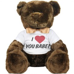 I love you babe!