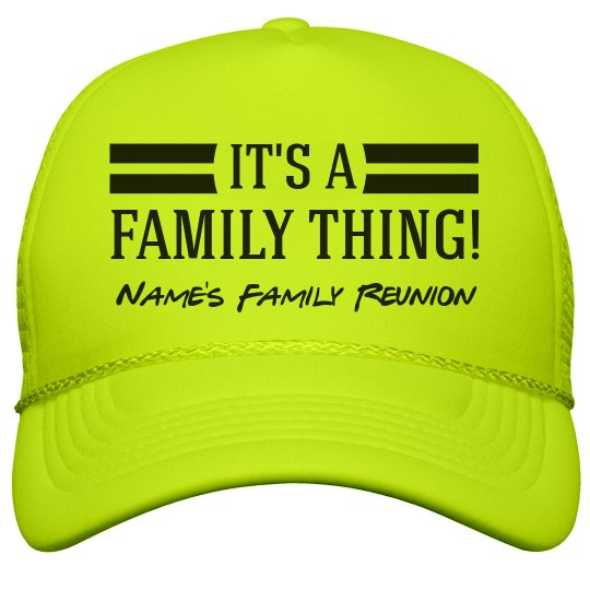 0fa7ba2decd Custom Name Family Thing Reunion Neon Snapback Trucker Hat