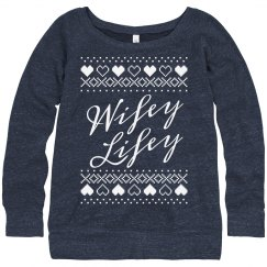 Wifey Lifey Ugly Sweater