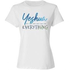 Yeshua over Everything