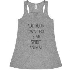 Spirit Animal Custom Text