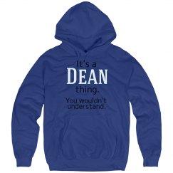 Its a Dean thing