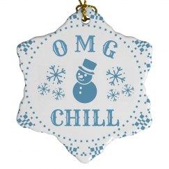 Festive OMG Chill Snowman