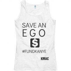 Save an EGO #FundKanye Tshirt