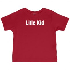 Little Kid Tee