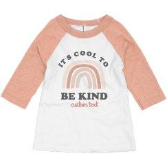 It's Cool to Be Kind Toddler Raglan