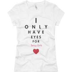 I only have eyes....