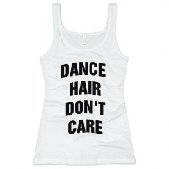 DANCE HAIR DONT CARE