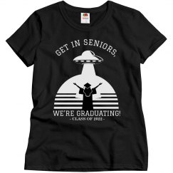 Get In Seniors UFO Shirt